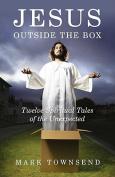 Jesus Outside the Box