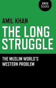 The Long Struggle