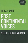 Post-continental Voices