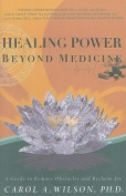 Healing Power Beyond Medicine