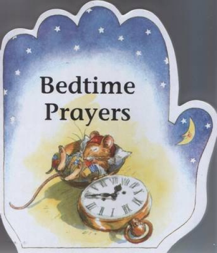 Bedtime Prayers (Little Prayers Series) by Alan Parry.