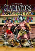 The Story Of Gladiators