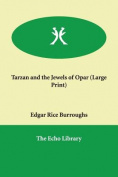 Tarzan and the Jewels of Opar [Large Print]