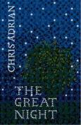 The Great Night. Chris Adrian