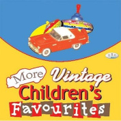 More Vintage Children's Favourites [Audio]