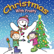Christmas with Frosty [Audio]
