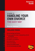 A Guide to Handling Your Own Divorce the Easyway