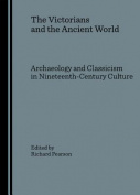 The Victorians and the Ancient World