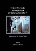 The Strategic Smorgasbord of Postmodernity