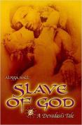 Slave of God