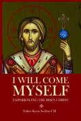 I Will Come Myself
