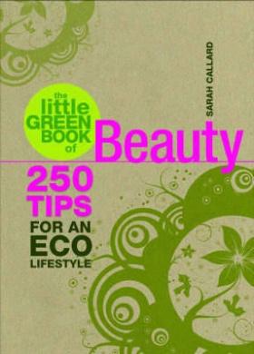 The Little Green Book of Beauty (Little Green Book)