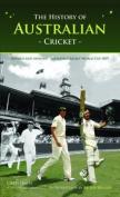 The History of Australian Cricket