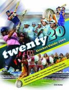 Twenty20 Cricket Guide 2009