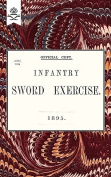 Infantry Sword Exercise. 1895.