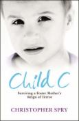 Child C