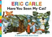 Have You Seen My Cat? [Board book]