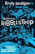 Return to Ribblestrop. Andrew Mulligan