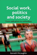 Social work, politics and society