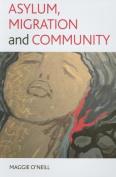 Asylum, Migration and Community
