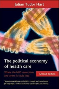 The Political Economy of Health Care
