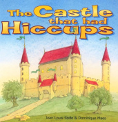 The Castle That Had Hiccups