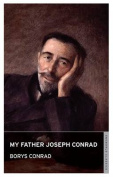 My Father Joseph Conrad