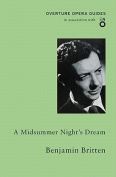 A Midsummer Night's Dream (Overture Opera Guides in Association with the English National Opera