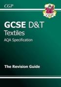 GCSE Design & Technology Textiles AQA Revision Guide
