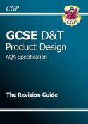 GCSE Design & Technology Product Design AQA Revision Guide