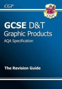 GCSE Design & Technology Graphic Products AQA Revision Guide