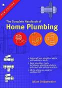 The Complete Handbook of Home Plumbing