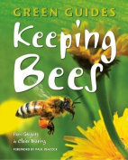 Keeping Bees (Green Guides)
