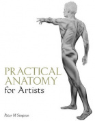 Practical Anatomy for Artists