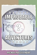 Improbable Adventures