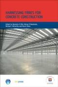 Harnessing Fibres for Concrete Construction