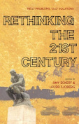 Rethinking the 21st Century