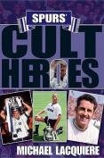 Spurs' Cult Heroes