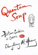 Quantum Soup [Large Print]
