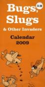 Bugs, Slugs and Other Invaders Super Slim Calendar
