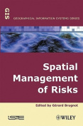 Spatial Management of Risks
