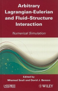 Arbitrary Lagrangian-Eulerian and Fluid-Structure Interaction
