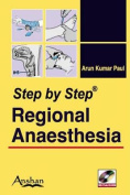 Step by Step Regional Anesthesia [With Mini CDROM]