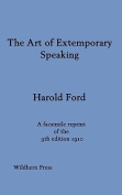 The Art of Extemporary Speaking