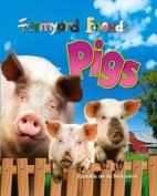 Pigs (Farmyard Friends)