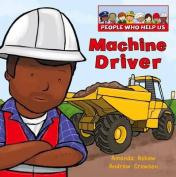Machine Driver