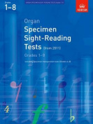 Organ Specimen Sight-Reading Tests, Grades 1-8 from 2011
