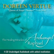 The Healing Miracles of Archangel Raphael [Audio]