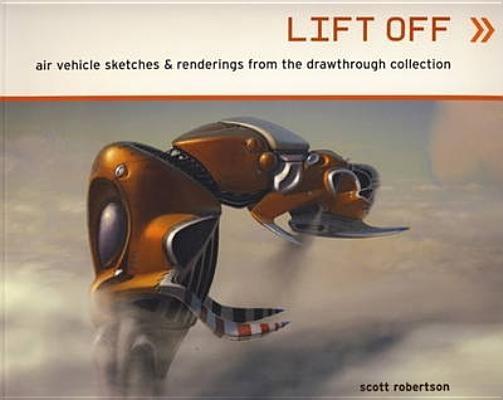 Lift Off by Scott Robertson.