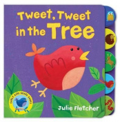 Tweet Tweet in the Tree [Board book]